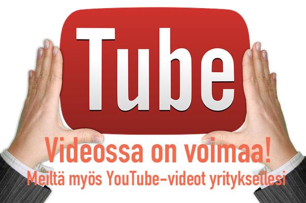 Meiltä myös YouTube-videot yrityksellesi!