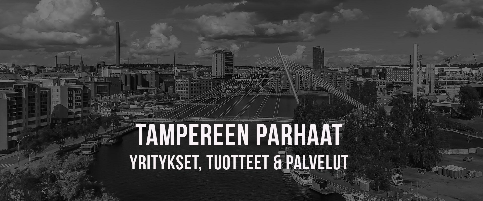 Tampereen parhaat yritykset, tuotteet ja palvelut